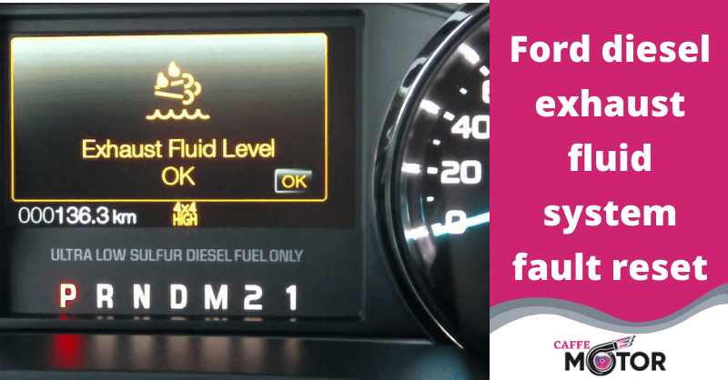 ford diesel exhaust fluid system fault reset